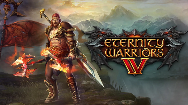 Выход Eternity Warriors 4 на Android и iOS
