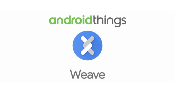 Android Things и Weave